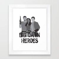 Big Damn Heroes, Firefly… Framed Art Print