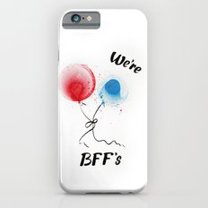 We are BFF's Slim Case iPhone 6s