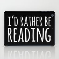 I'd Rather Be Reading - … iPad Case
