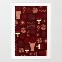 Must Love Chocolate Art Print