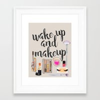 Wake Up And Make Up Framed Art Print