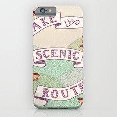 Take the Scenic Route print iPhone 6 Slim Case