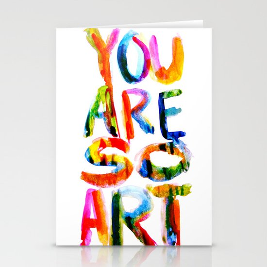 You are So Art Stationery Card
