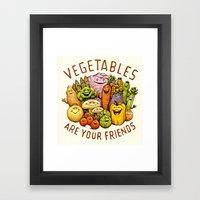 Vegetables Are Your Friends Framed Art Print