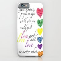 iPhone & iPod Case featuring therere some people in this world who you could just love and love and love no matter what  by Hadeel alharbi