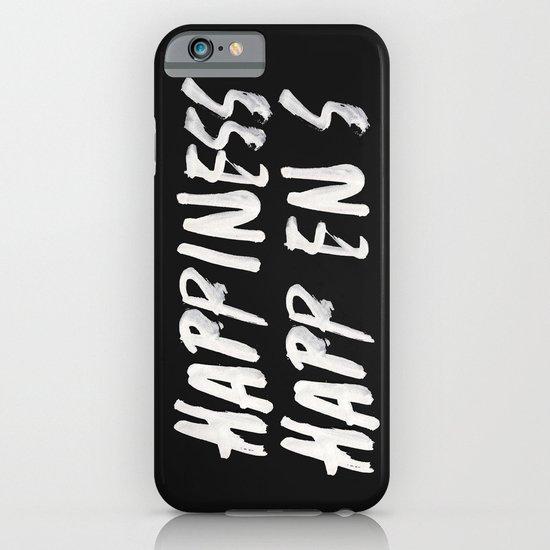 HAPPINESS HAPPENS iPhone & iPod Case