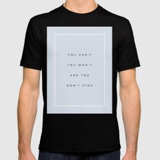 Can't Won't Don't Stop SMALL Mens Fitted Tee Black