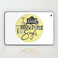I Think Therefore I Am..… Laptop & iPad Skin