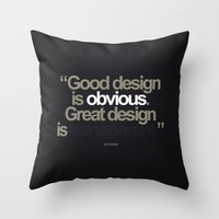 Good Design is Obvious. Great Design is Transparent. Throw Pillow