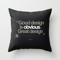 Good Design Is Obvious. … Throw Pillow