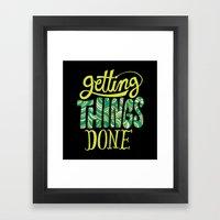 Getting Things Done Framed Art Print