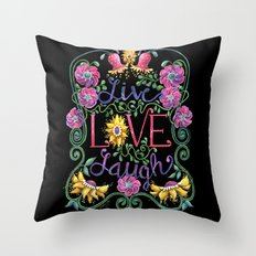 Live Love Laugh 2 Throw Pillow