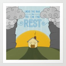 You Can Find Rest Art Print