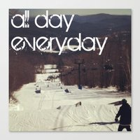 All Day Everday Canvas Print