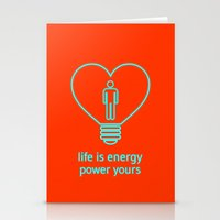 Life Is Energy, Power Yo… Stationery Cards