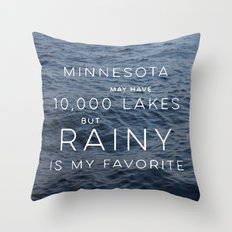 Rainy Lake is my Favorite Throw Pillow
