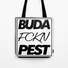 Buda fckn pest Tote Bag