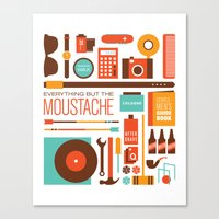 Everything But The Moustache Canvas Print