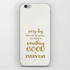 Every Day- On White iPhone & iPod Skin