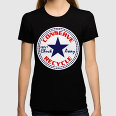 CONSERVE DON'T CHUCK AWA… Womens Fitted Tee Black SMALL