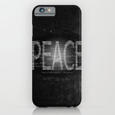 Peace is Always Beautiful Slim Case iPhone 6s