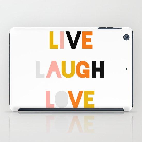 LIVE LAUGH LOVE iPad Case