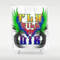 Fly Till I Die Shower Curtain