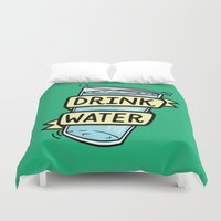 Drink Water Duvet Cover