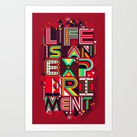 Life is an Experiment Art Print