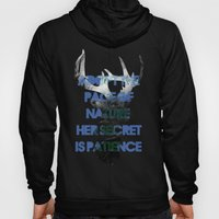 Adopt The Pace Of Nature… Hoody