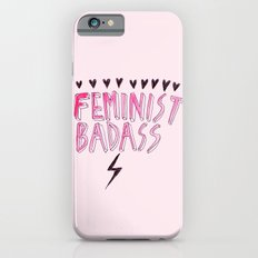 Feminist Badass iPhone 6 Slim Case
