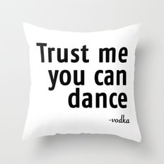 Trust me! Throw Pillow