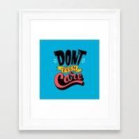 Don't Even Care Framed Art Print