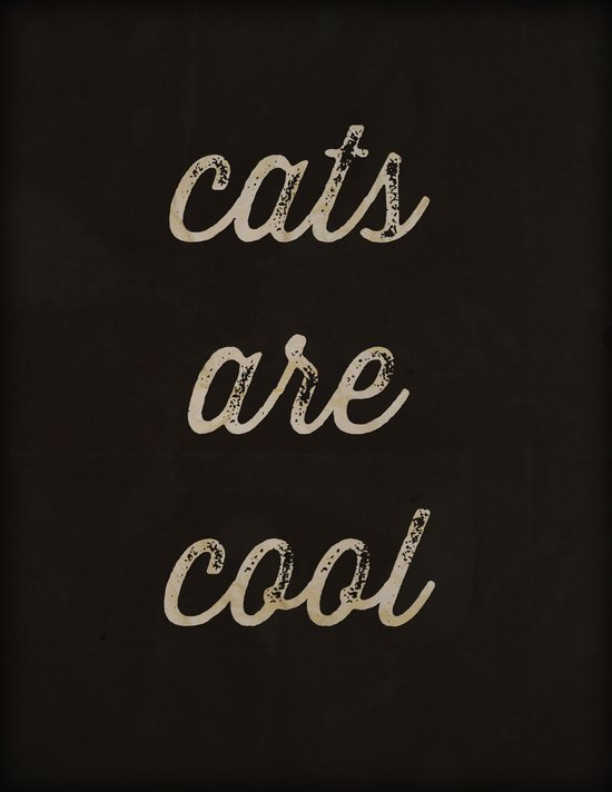 Cats are Cool Art Print