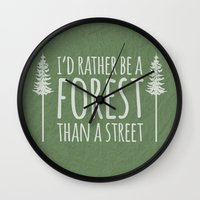 I'd Rather Be A Forest Than A Street Wall Clock