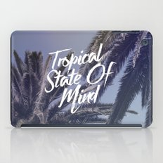Tropical State Of Mind iPad Case