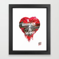 A Broken Heart Is Blind … Framed Art Print