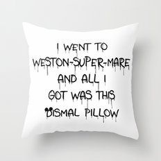 All I Got Was This Dismal Souvenir Throw Pillow