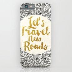 Let's Travel New Roads Slim Case iPhone 6s