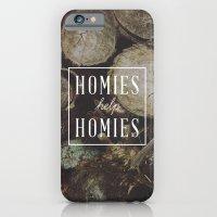 Homies Help Homies iPhone 6 Slim Case