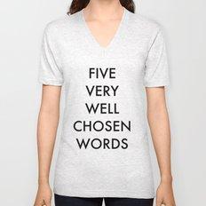 five very well chosen words Unisex V-Neck