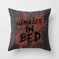 Namaste In Bed Throw Pillow