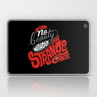 There is no beauty without some strangeness. Laptop & iPad Skin