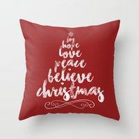 Joy, Hope, Peace, Believ… Throw Pillow