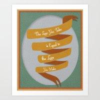 The Love You Take... Art Print