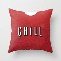 ...and Chill Throw Pillow