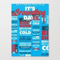 It's Groundhog Day Canvas Print