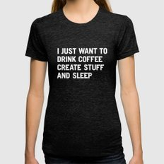 I Just Want To Drink Cof… Womens Fitted Tee Tri-Black LARGE