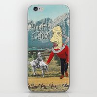 MY LIFE IS GOOD! iPhone & iPod Skin