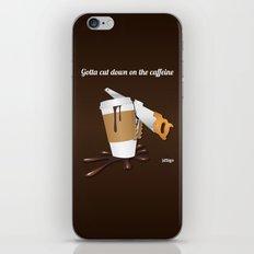 Gotta cut down on the caffeine iPhone & iPod Skin